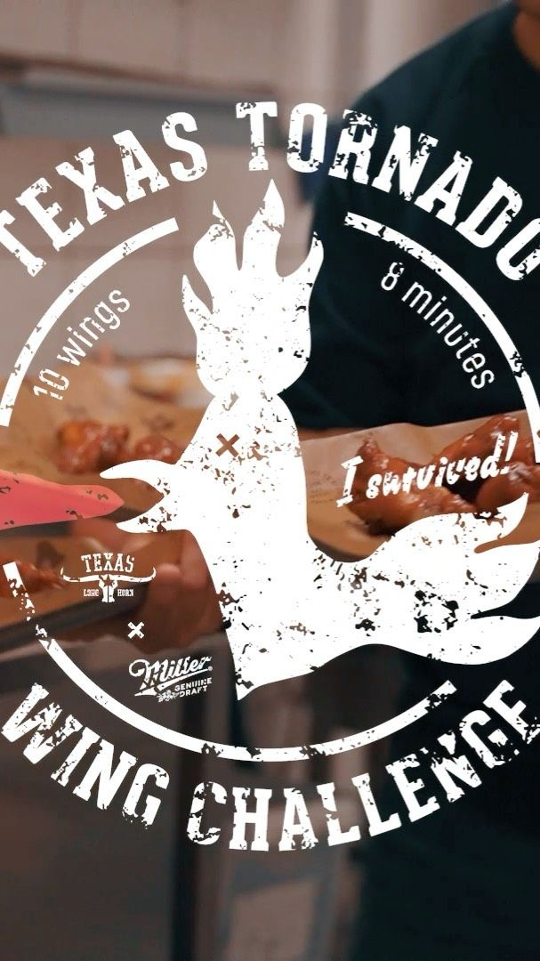 The Texas Tornado Wing Challenge 🔥. A new addition to our dinner menu at all Texas Longhorn restaurants - The Texas Tornado Wing Challenge! 🌪 🍗 🔥You think you like it hot, do ya? The Texas Tornado Wing Challenge has humbled even the bravest hot wing lovers. You'll sweat, you'll weep, you'll wish you hadn't been so crazy. Don't say we didn't warn you!RULES 1. Eat 8 super spicy wings to the bone 2. Finish the challenge in 4 minutes or less 3. Feel the afterburn for 5 minutes#texastornadowingchallenge